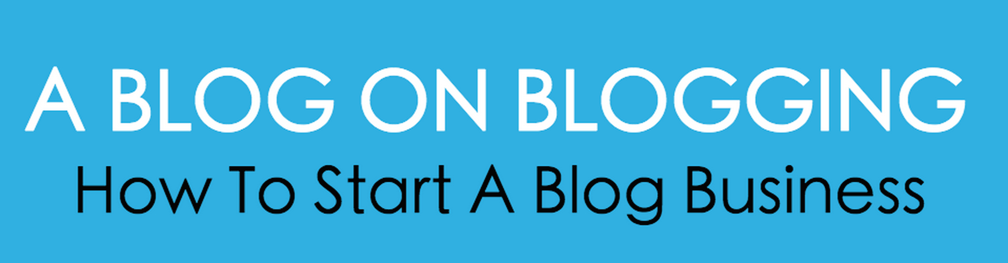 A Blog On Blogging
