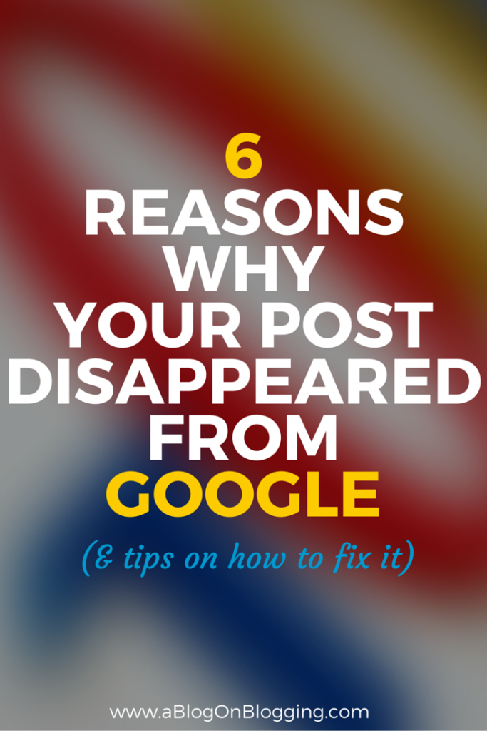 Reasons Why Your Post May Have Disappeared From Google