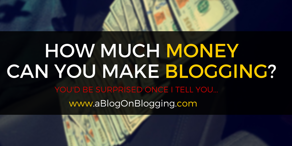 how to get money from blogging