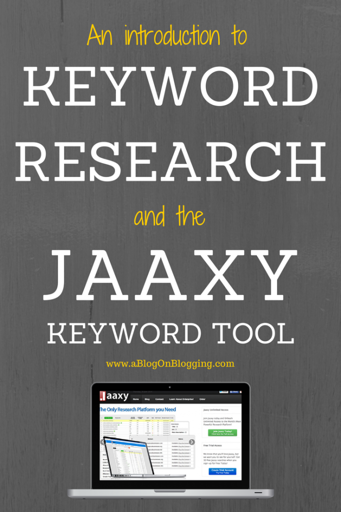 An Introduction To Keyword Research And The Jaaxy Keyword Tool