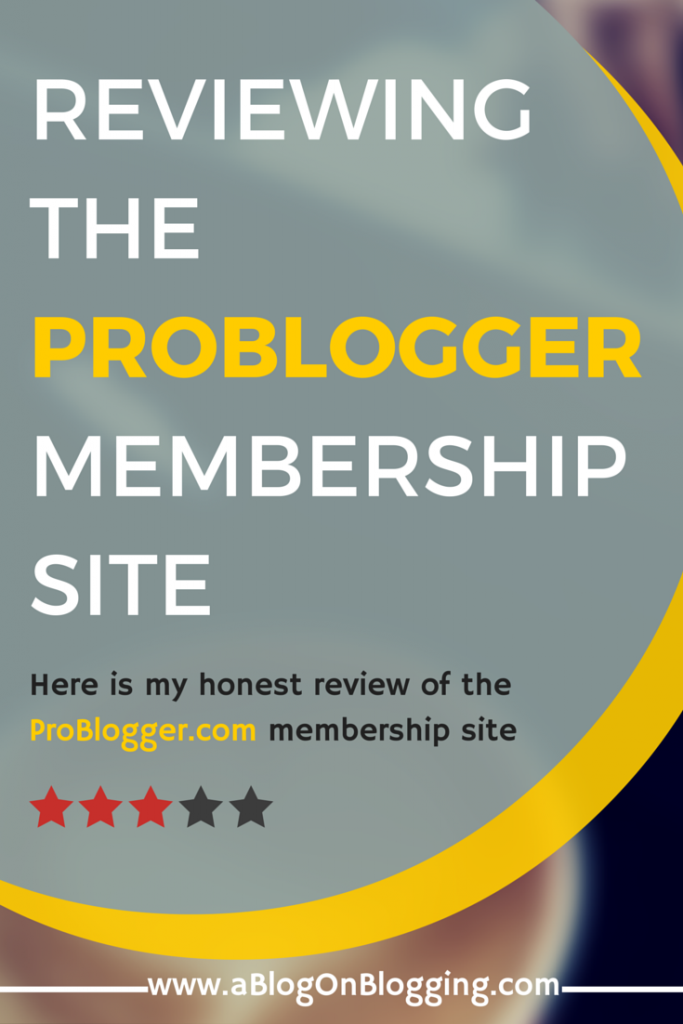 Reviewing The ProBlogger.com Membership Site