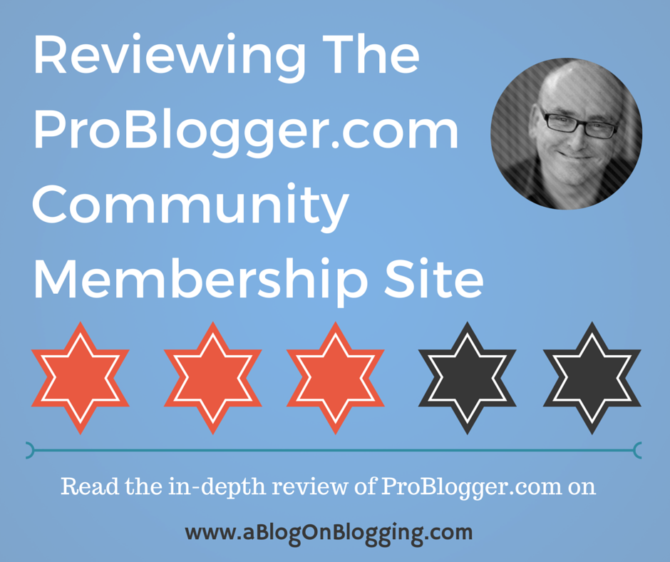 Reviewing The ProBlogger.com Community