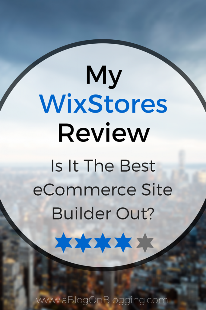 My WixStores Review: Is It The Best eCommerce Site Builder Out?