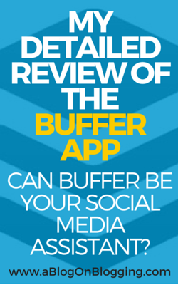 """My """"Buffer App"""" Review: Your Social Media Management Assistant"""