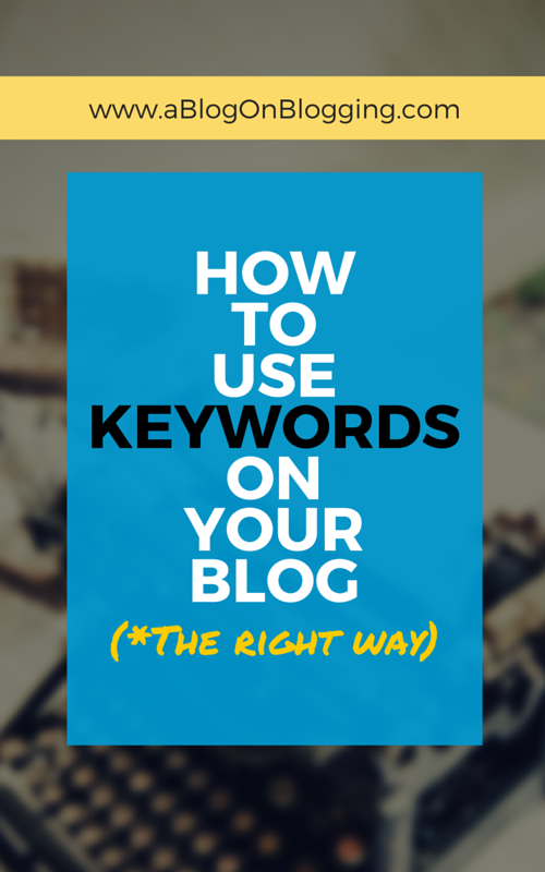 How To Use Keywords On Your Blog