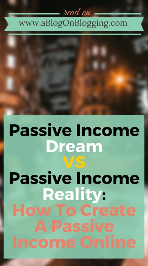 Passive Income Dream VS Passive Income Reality