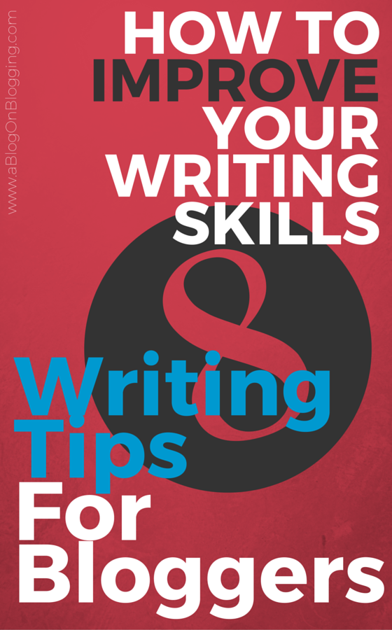 ways to improve your essay writing skills Mix those in with longer sentences to add variety and sophistication to your writing essay tips: 5 ways to improve your essay scores essays/improve-essay.