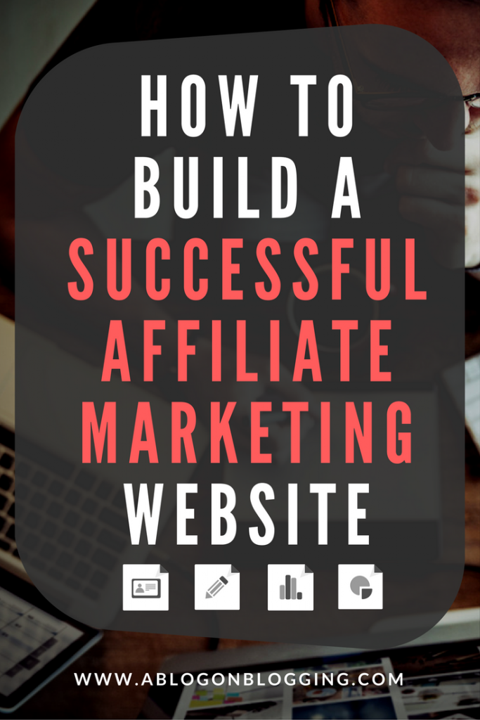 How To Build A Successfull Affiliate Marketing Website