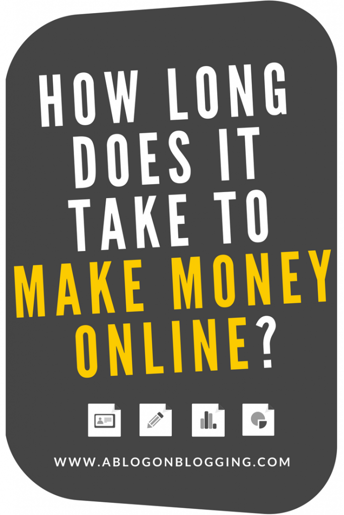 How Long Does It Take To Make Money Online?