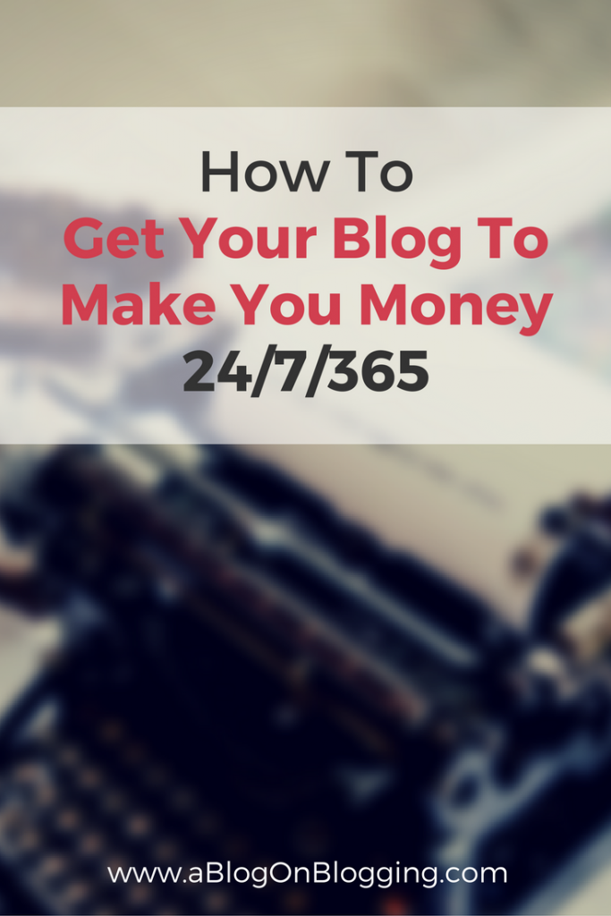 How To Get Your Blog To Make You Money