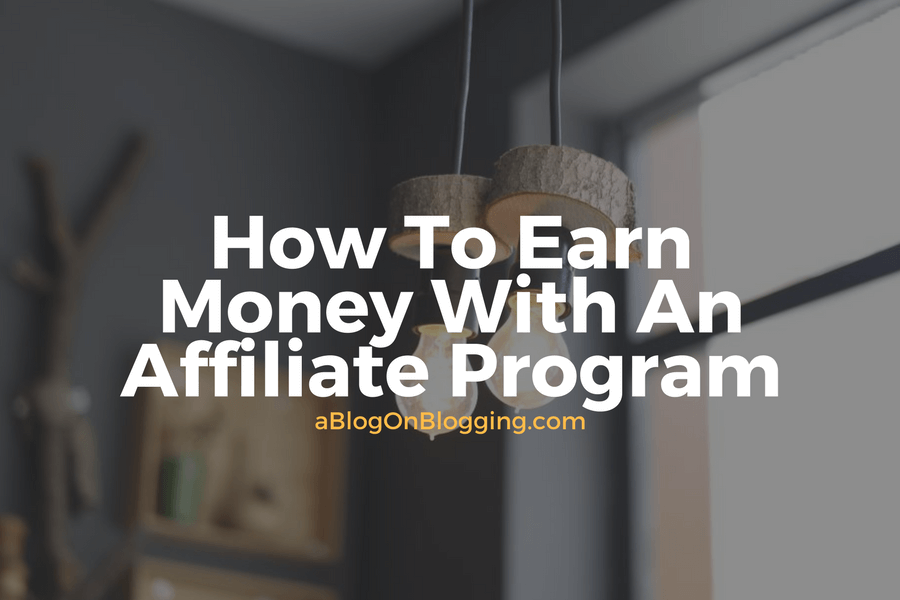 how to make money as an affiliate marketer