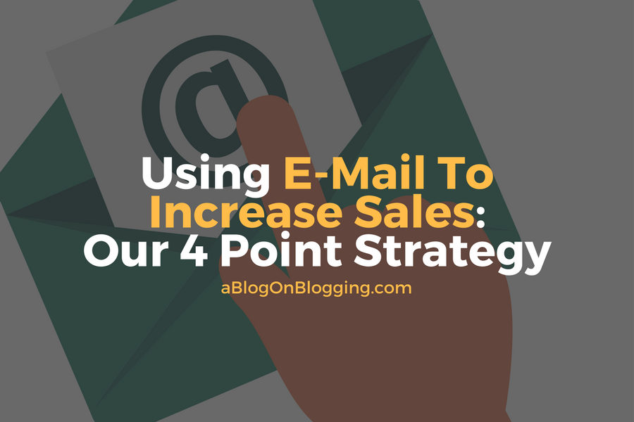 Using E-Mail To Increase Sales