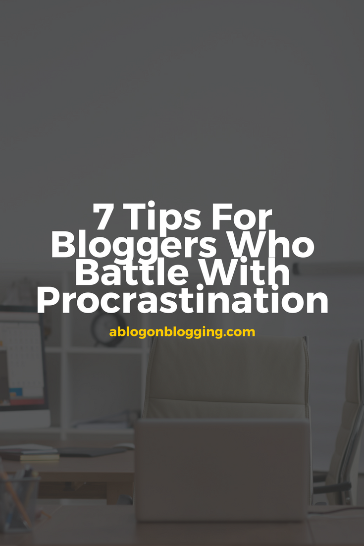 Bloggers Who Battle with Procrastination pinterest