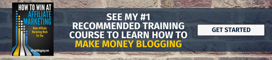 See my #1 recommended training course to learn how to make money blogging