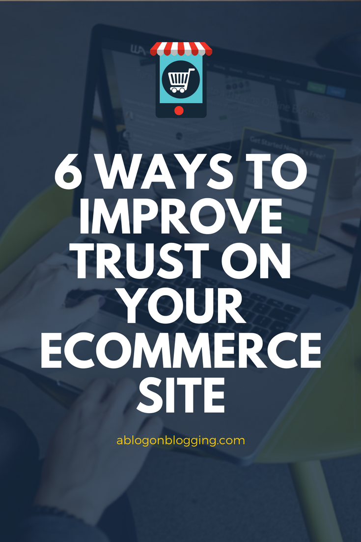 Improve Trust On Your Ecommerce Site