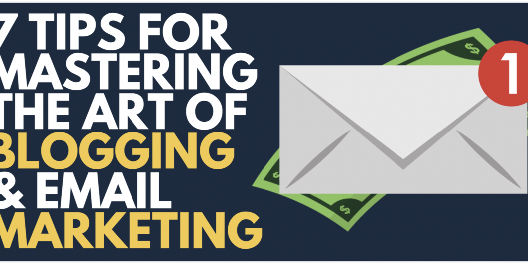 mastering blogging and email marketing