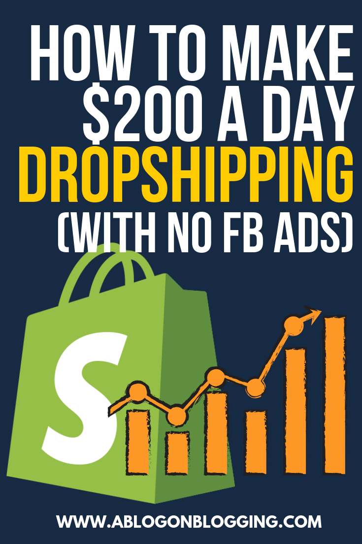How To Make $200 A Day Dropshipping (With No FB Ads)