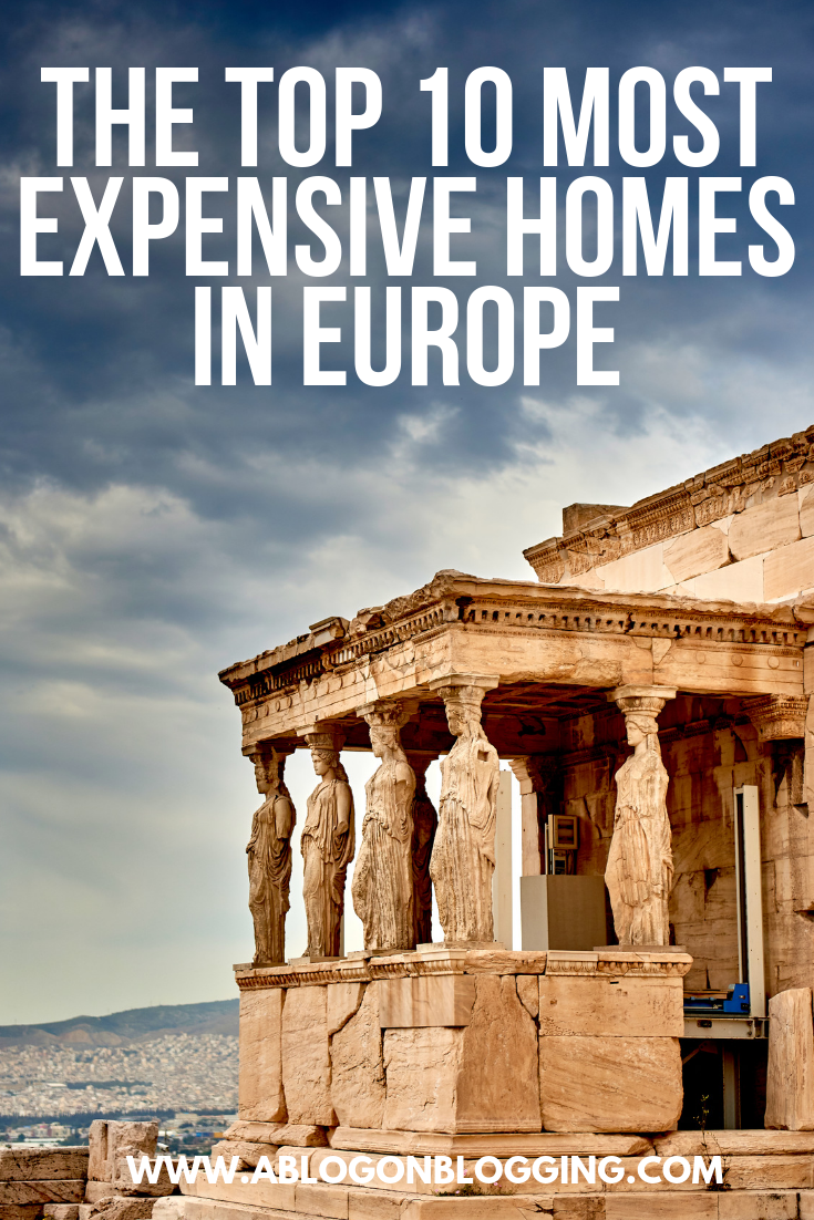 The Top 10 Most Expensive Homes In Europe