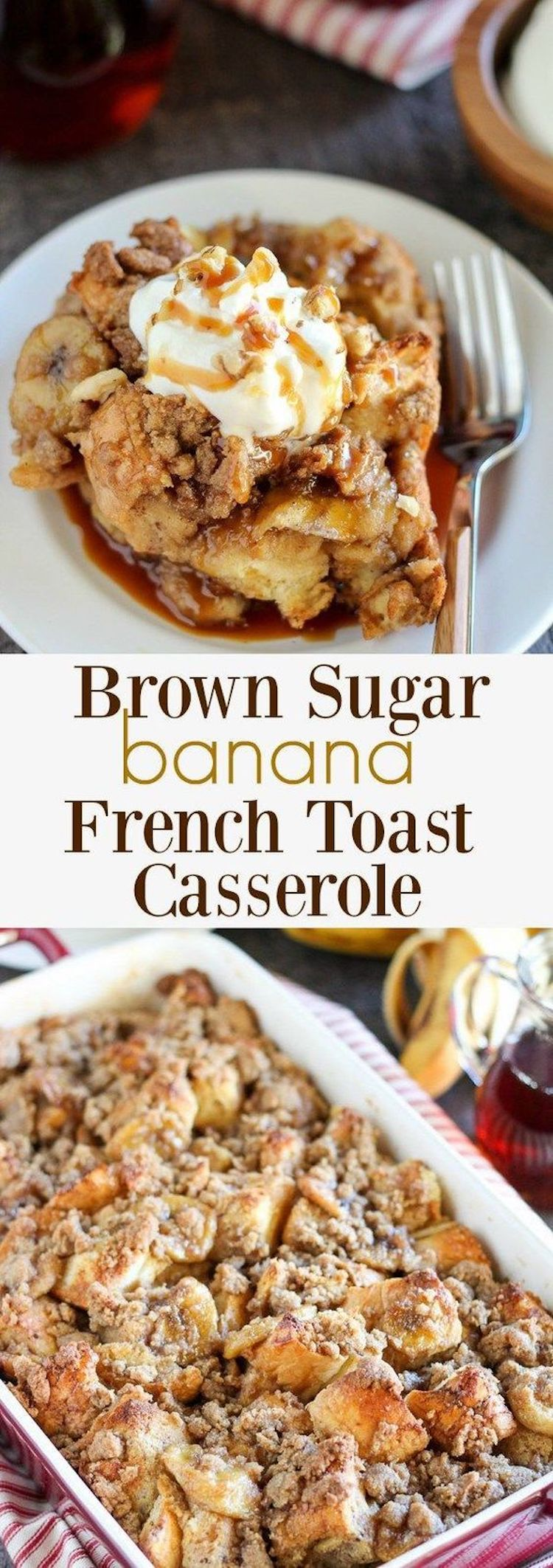 Brown Sugar Banana French Toast Bake Recipe
