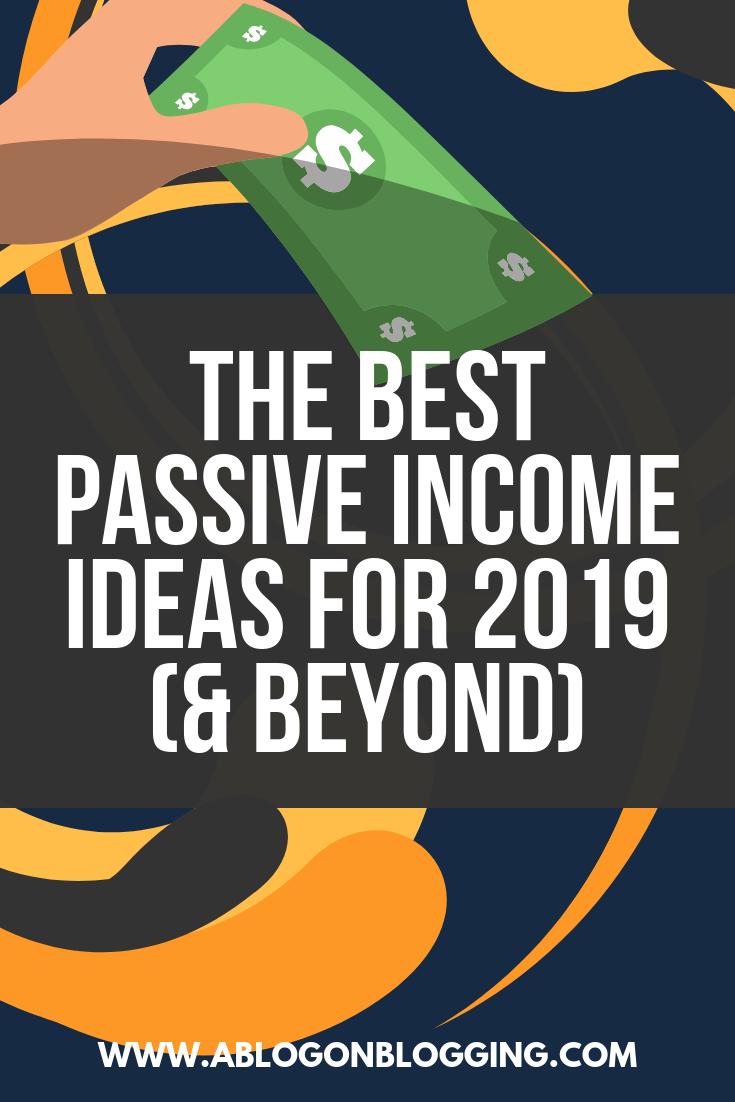 best passive income ideas 2019