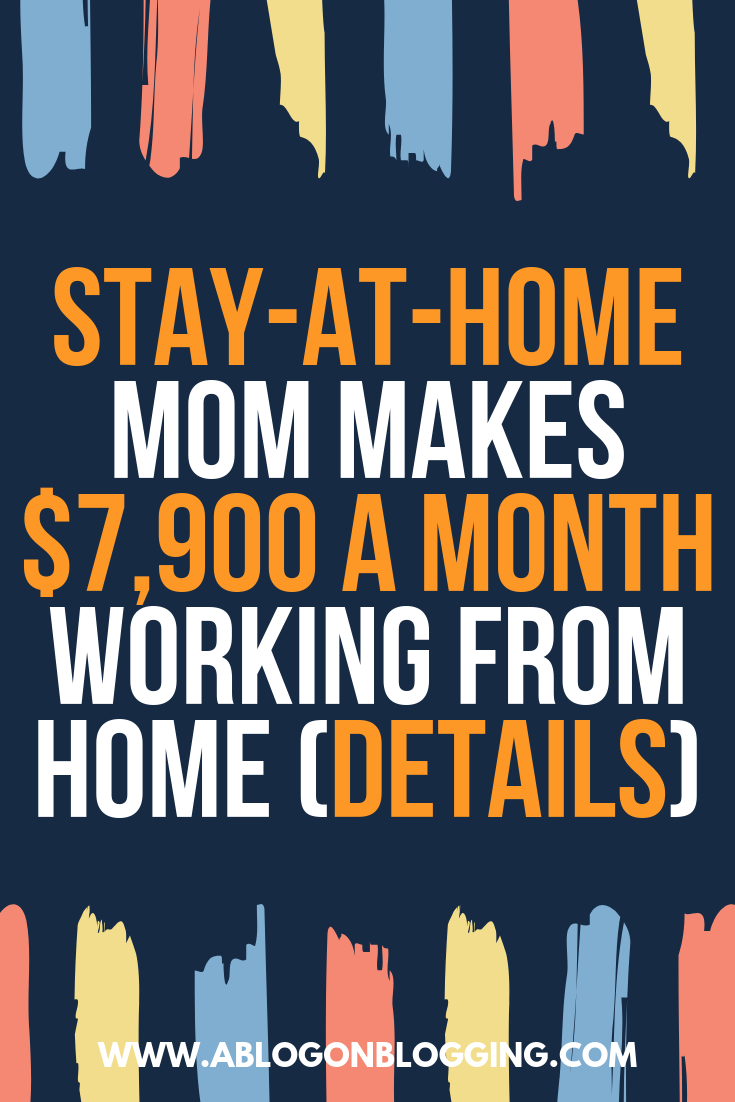 stay at home mom makes 7900