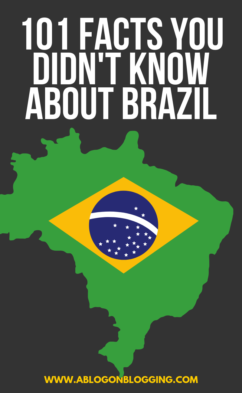 101 Facts You Didn't Know About Brazil