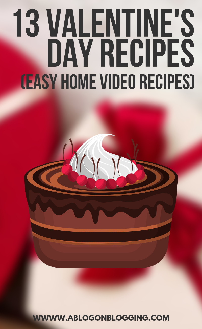 13 Valentine's Day Recipes (Easy Home Video Recipes)