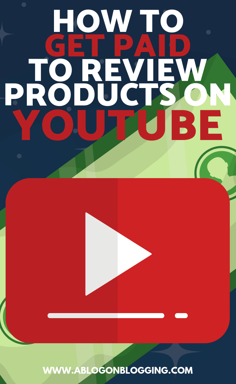 How To Get Paid To Review Products On YouTube