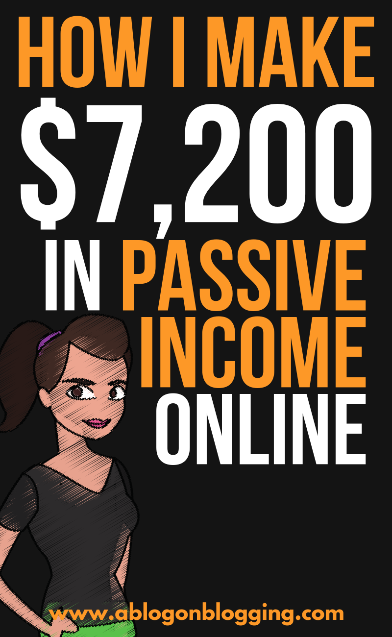 How I Make $7200 In Passive Income Online (5 Ways)
