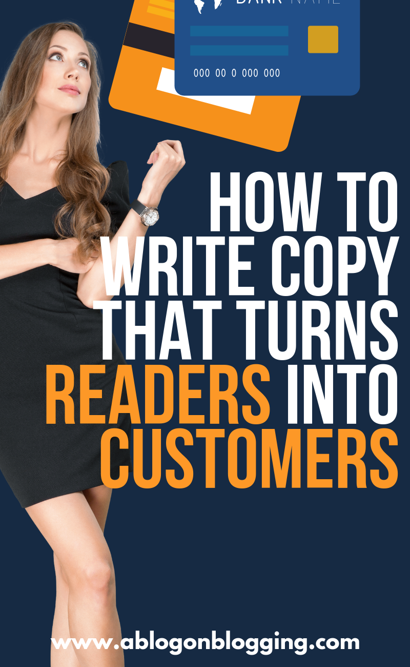 How To Write Copy That Turns Readers Into Customers