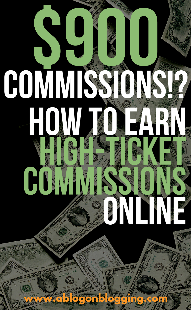 $900 Commissions!? How To Earn High-Ticket Commissions Online