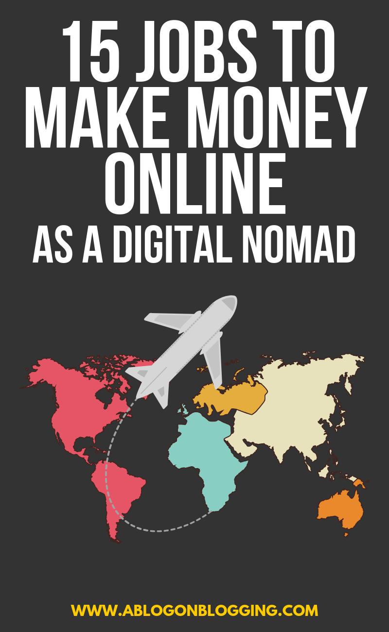 15 Jobs To Make Money Online (Digital Nomad Mega Guide)