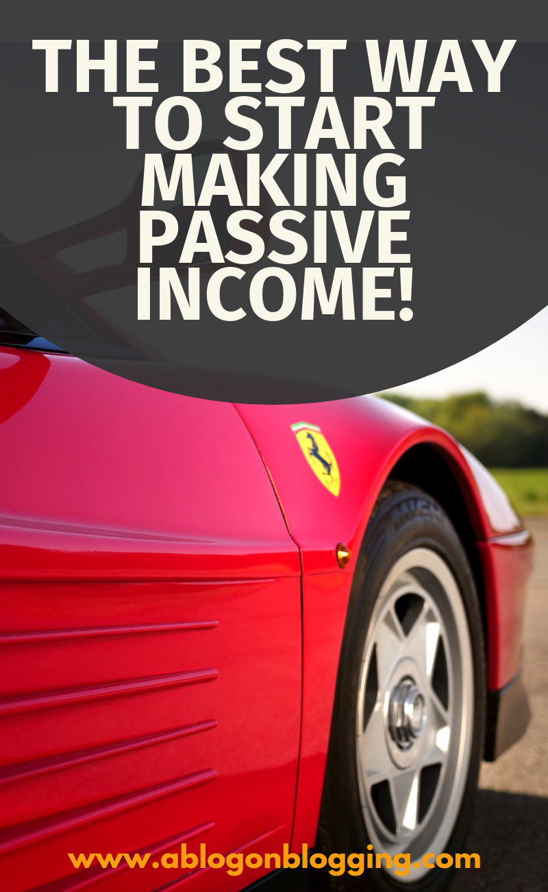 The BEST Way To Start Making Passive Income!