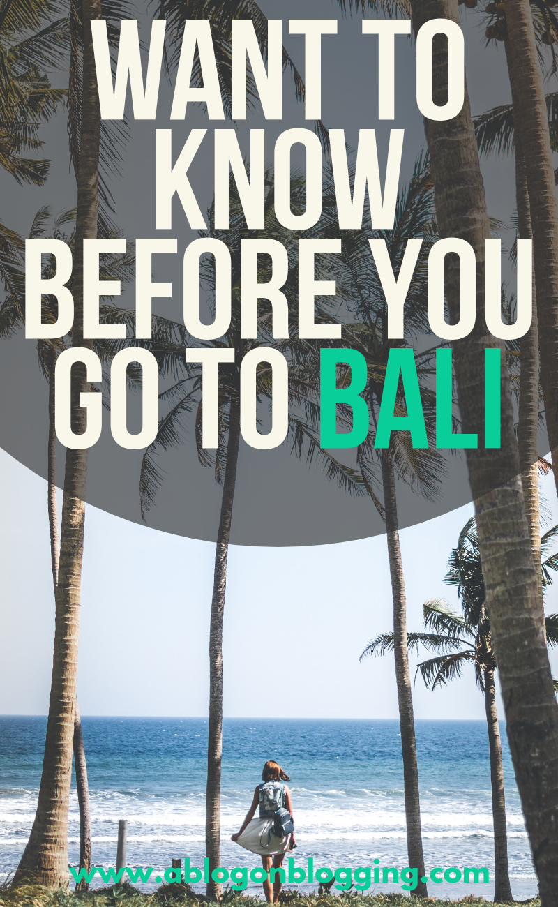Want To Know Before You Go To Bali