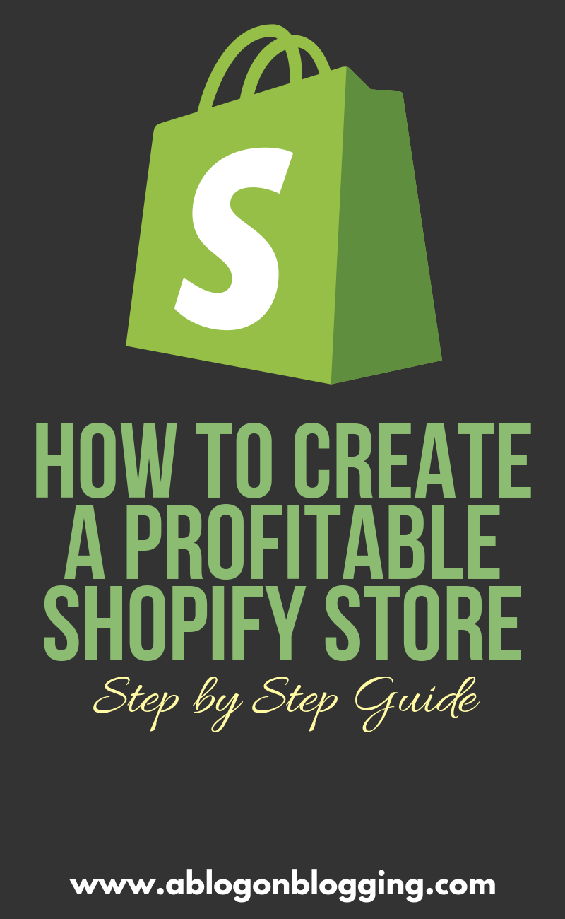How To Create A Profitable Shopify Store (Step by Step)