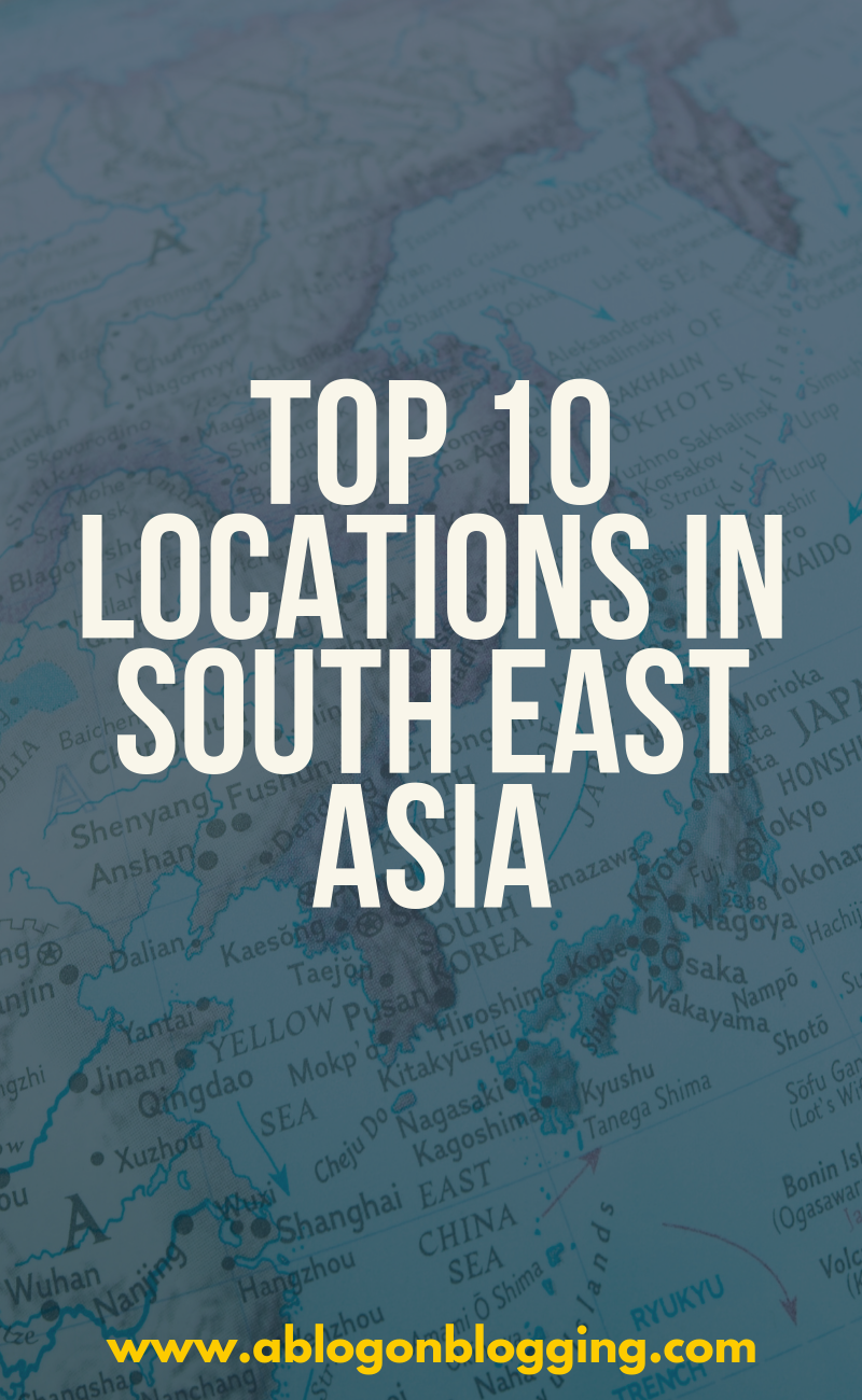 Top 10 Locations In South East Asia