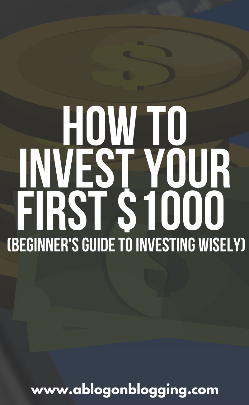 How To Invest Your First $1000 (Beginner's Guide To Investing Wisely)