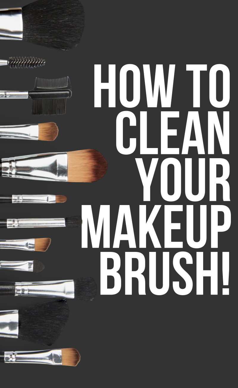 How To Clean Your Makeup Brush (6 Steps & 20 Minutes)