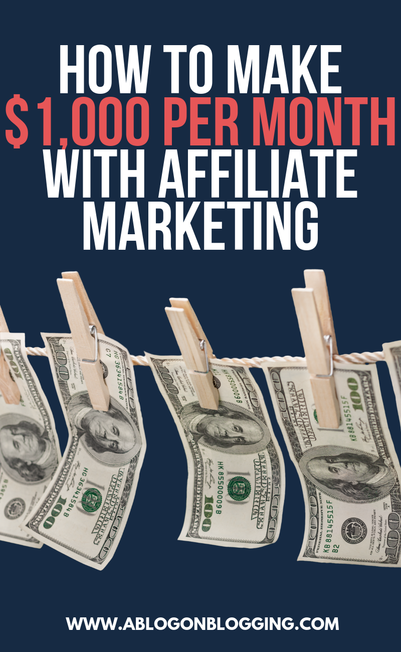 How to Make $1,000 per Month with Affiliate Marketing