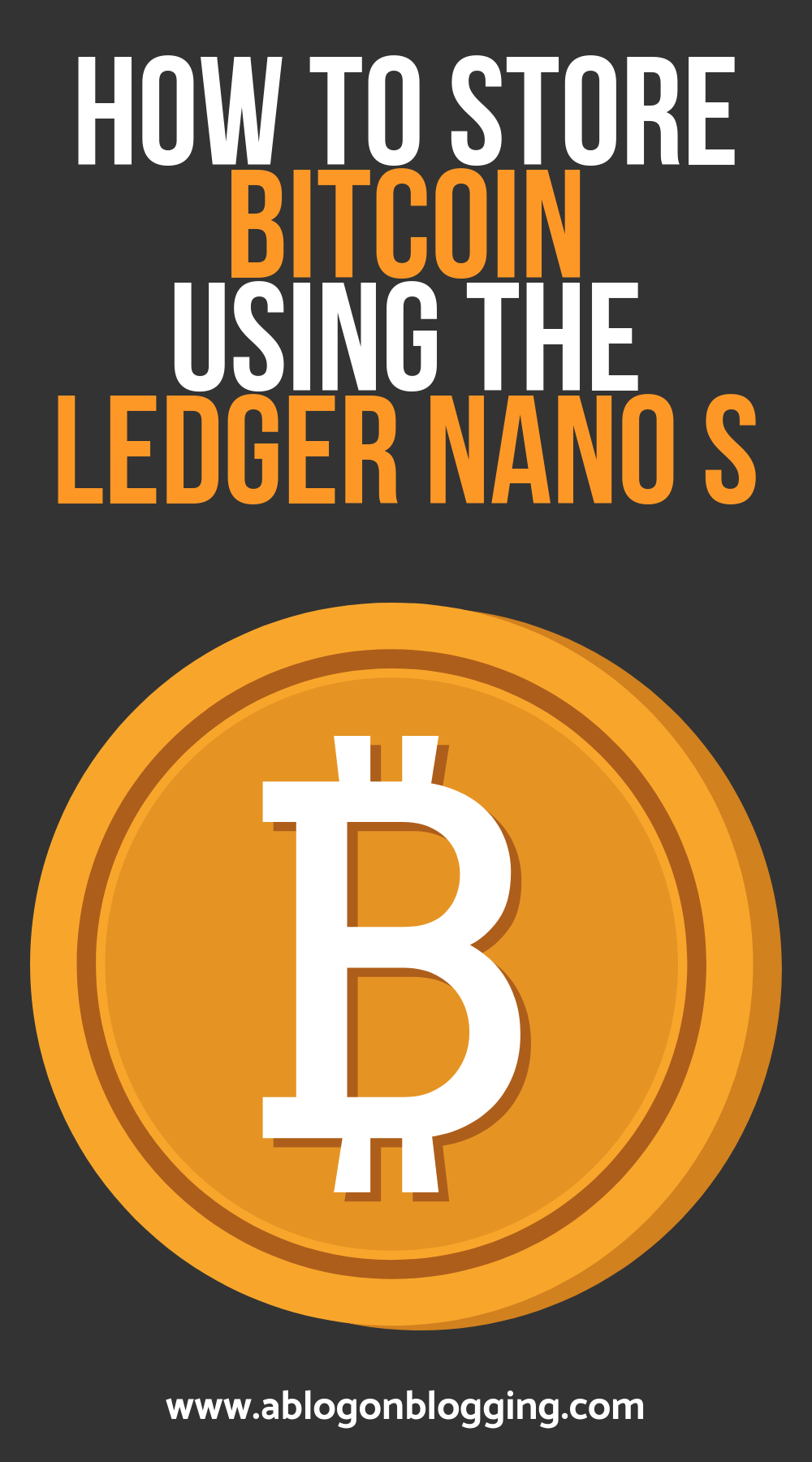 HOW TO STORE BITCOIN ON THE LEDGER NANO S